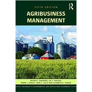 Agribusiness Management by Barnard, Freddie L., 9781138891937