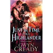 Just in Time for a Highlander by Cready, Gwyn, 9781492601937
