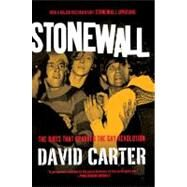 Stonewall The Riots That Sparked the Gay Revolution by Carter, David, 9780312671938