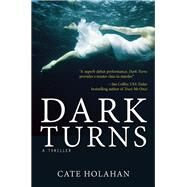 Dark Turns by Holahan, Cate, 9781629531939