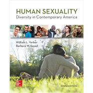 Loose-leaf for Human Sexuality: Diversity in Contemporary America by Yarber, William; Sayad, Barbara, 9780077861940