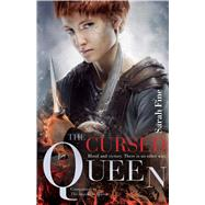The Cursed Queen by Fine, Sarah, 9781481441940