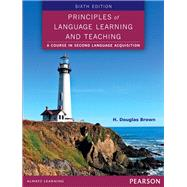 Principles of Language Learning and Teaching by Brown, H. Douglas, 9780133041941