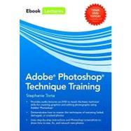 Adobe Photoshop Technique Training by Torta, Stephanie, 9780763781941