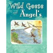 Wild Geese and Angel's by Not Available (NA), 9781425781941