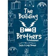 The Building Brothers by Booher, Seth; Booher, Cody, 9781680281941