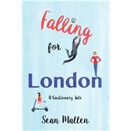 Falling for London by Mallen, Sean, 9781459741942
