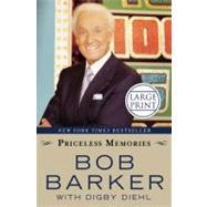 Priceless Memories by Barker, Bob; Diehl, Digby, 9781599951942