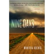 Nine Days A Mystery by Koenig, Minerva, 9781250051943