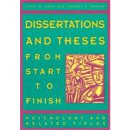 Dissertations and Theses from Start to Finish : Psychology and Related Fields