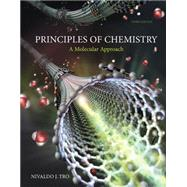 Principles of Chemistry A Molecular Approach by Tro, Nivaldo J., 9780321971944