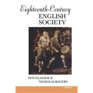 Eighteenth-Century English Society : Shuttles and Swords