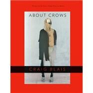 About Crows by Blais, Craig, 9780299291945