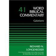 Galatians by Longenecker, Richard N.; Metzger, Bruce M.; Hubbard, David Allen; Barker, Glenn W.; Watts, John D. W., 9780310521945