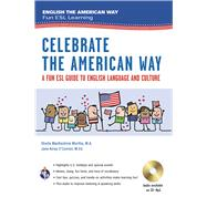 Celebrate the American Way a Fun Esl Guide to English Language & Culture Book + Audio: Culture Catch-up by Murtha, Sheila Mackechnie; O'connor, Jane Airey, 9780738611945