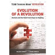 Evolution of a Revolution by Conroy, Helen; Hirsch, Laura, 9781510711945
