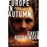 Europe In Autumn by Hutchinson, Dave, 9781781081945