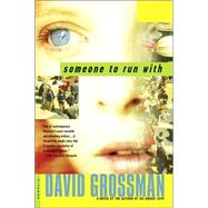 Someone to Run With A Novel at Biggerbooks.com