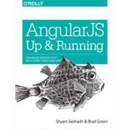AngularJS: Up and Running by Seshadri, Shyam; Green, Brad, 9781491901946