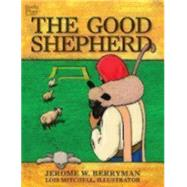 The Good Shepherd by Berryman, Jerome W.; Mitchell, Lois, 9781606741948