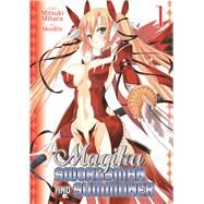 Magika Swordsman and Summoner Vol. 1 by Mihara, Mitsuki; MonRin, ., 9781626921948