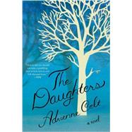 The Daughters by Celt, Adrienne, 9781631491948