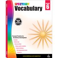 Spectrum Vocabulary, Grade 6 by Spectrum, 9781483811949