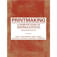 Printmaking by Fick, Bill; Grabowski, Beth, 9781780671949