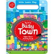 My First Busy Town by Igloobooks, 9781499881950