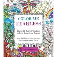 Color Me Fearless by Mucklow, Lacy; Porter, Angela, 9781631061950