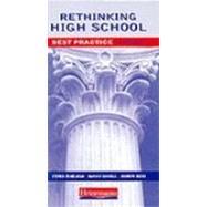 Rethinking High School by Zemelman, Steven, 9780325001951