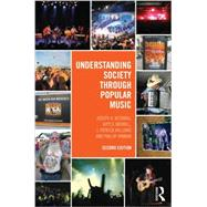 Understanding Society through Popular Music by Kotarba; Joe, 9780415641951