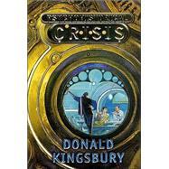 Psychohistorical Crisis by Kingsbury, Donald, 9780765341952