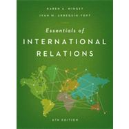Essentials of International Relations by Mingst, Karen A.; Arreguín-toft, Ivan M., 9780393921953