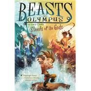Steeds of the Gods #3 by Coats, Lucy; Bean, Brett, 9780448461953