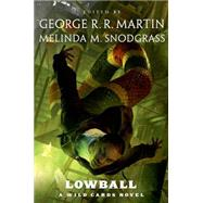 Lowball A Wild Cards Novel by Unknown, 9780765331953