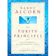 Purity Principle : God's Safeguards for Life's Dangerous Trails by Alcorn, Randy, 9781590521953
