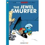 The Smurfs #19: The Jewel Smurfer by Peyo, 9781629911953