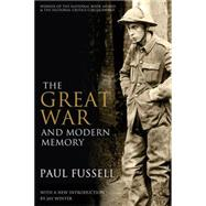 The Great War and Modern Memory by Fussell, Paul, 9780199971954