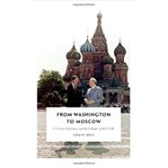 From Washington to Moscow by Sell, Louis, 9780822361954