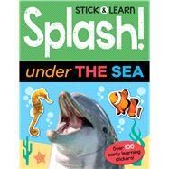 Splash! Under the Sea by George, Joshua; Finch, Jonathan, 9781787001954