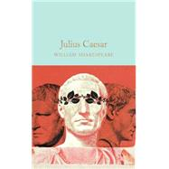 Julius Caesar by Halley, Ned; Shakespeare, William; Gilbert, John, 9781909621954