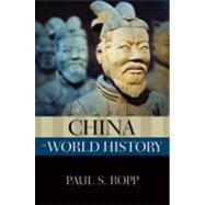 China in World History by Ropp, Paul S., 9780195381955