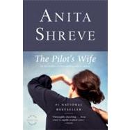 The Pilot's Wife by Shreve, Anita, 9780316601955
