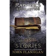 The Lost Stories Book 11 by Flanagan, John A., 9780142421956