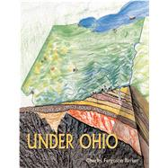 Under Ohio by Barker, Charles Ferguson, 9780821421956