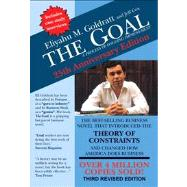 The Goal: A Process of Ongoing Improvement by Goldratt, Eliyahu M.; Cox, Jeff; Whitford, David (CON), 9780884271956