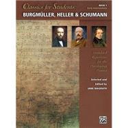 Burgm?ller, Heller & Schumann by Magrath, Jane, 9781470631956