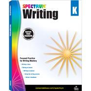 Spectrum Writing, Grade K by Spectrum, 9781483811956