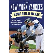 The New York Yankees Home Run Almanac by Lyons, Douglas B.; Appel, Marty, 9781683581956